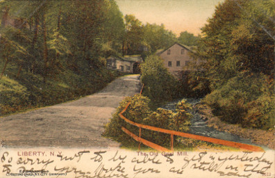 Liberty, Sullivan County, NY - Mill Street and the Old Mill